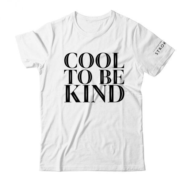 Style For Stroke cool to be kind-white